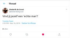 Diederik de Groot: Vind jij jezelf een 'echte man'?