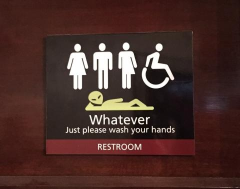 Restroom sign: Whatever, just wash your hands